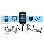 Shelly's Podcast